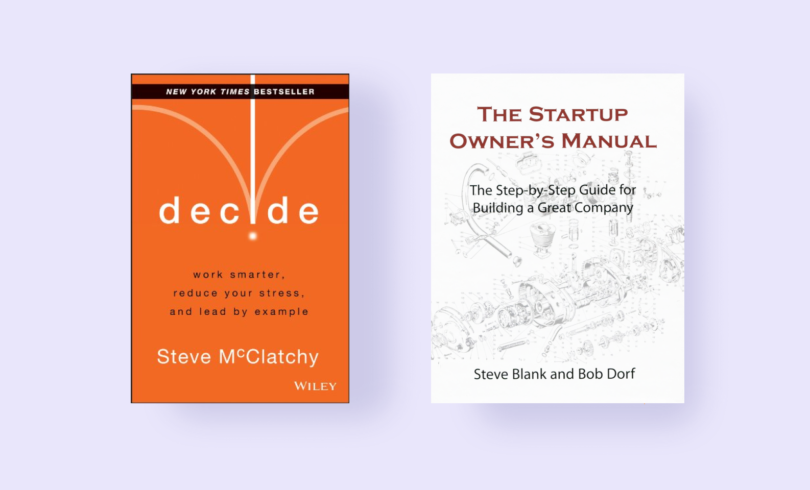 Decide and The Startup Owner's Manaual — best project management books